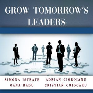 sesiunea: Grow tomorrow's leaders