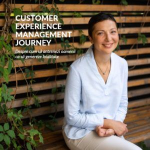 Customer Experience Management Journey - MODELAREA COMPORTAMENTELOR