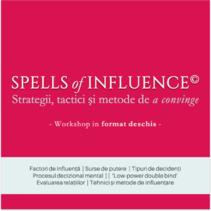 Strategii, tactici si metode de a convinge | SPELLS of INFLUENCE©