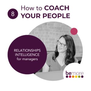 How to COACH YOUR PEOPLE