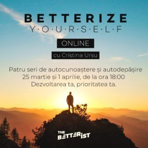 Betterize Yourself - Dezvoltarea ta, prioritatea ta